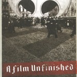 A Film Unfinished (2010)