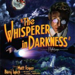 Ramaskrik: The Whisperer in Darkness (2011)